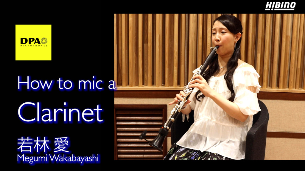 How to mic a Clarinet - クラリネットのマイキング -